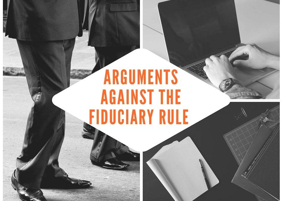 4 Arguments Against the Fiduciary Rule Debunked